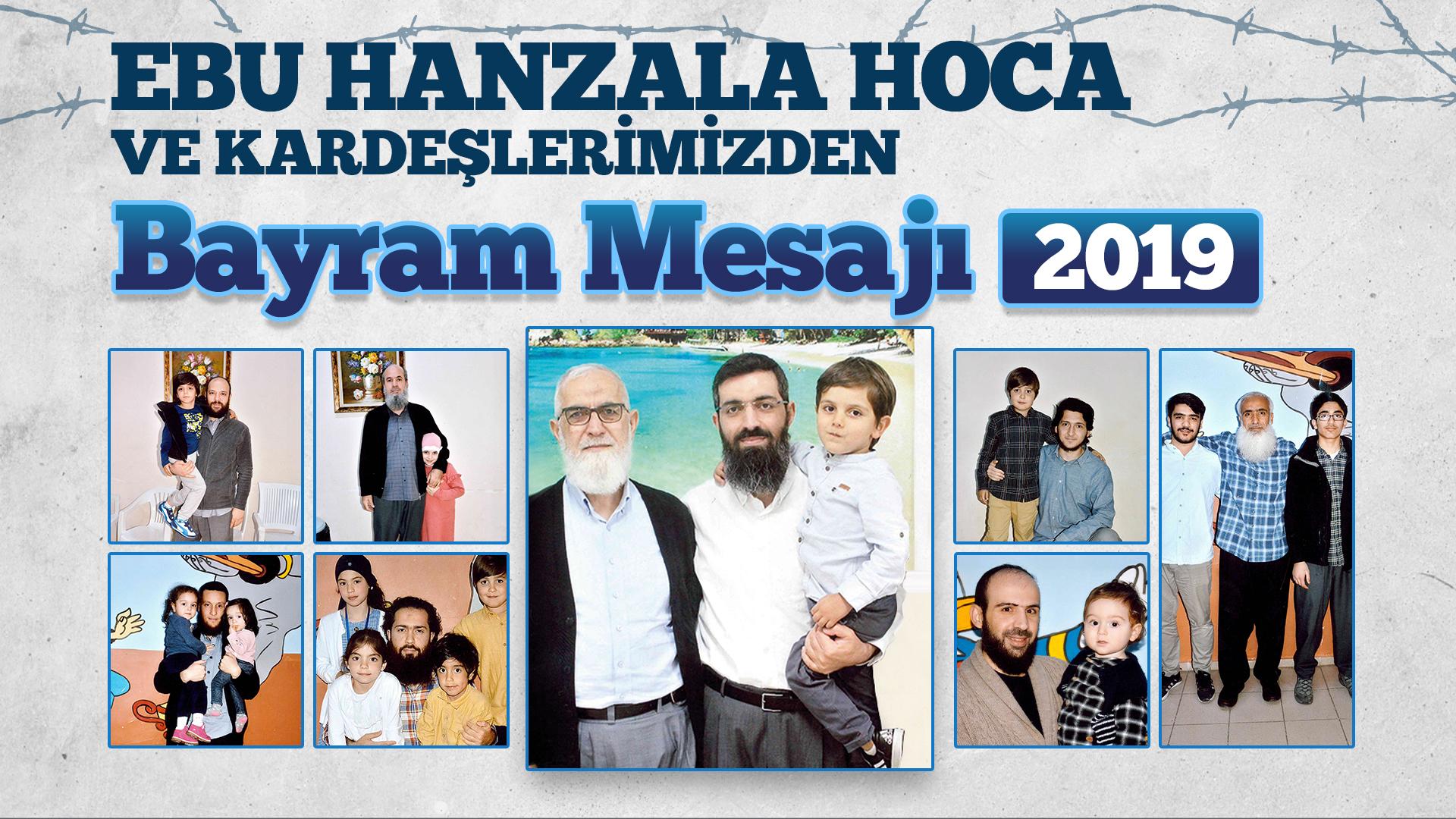 Ebu Hanzala Hoca ve Kardeşlerimizden Bayram Mesajı 2019